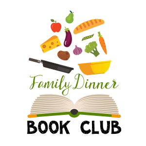 Family Dinner Book Club is a great way to build a family culture around books.