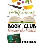 Travel to China for Around the World Family Dinner Book Club. We have a themed menu, table craft, conversation starters, and a family service project to compliment The Year of the Panda.