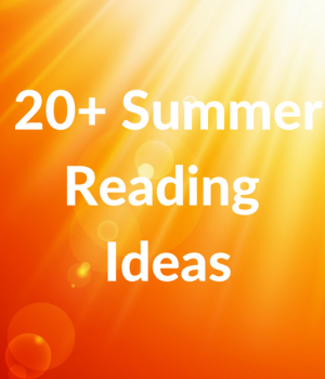 Summer reading ideas to keep kids reading all summer.