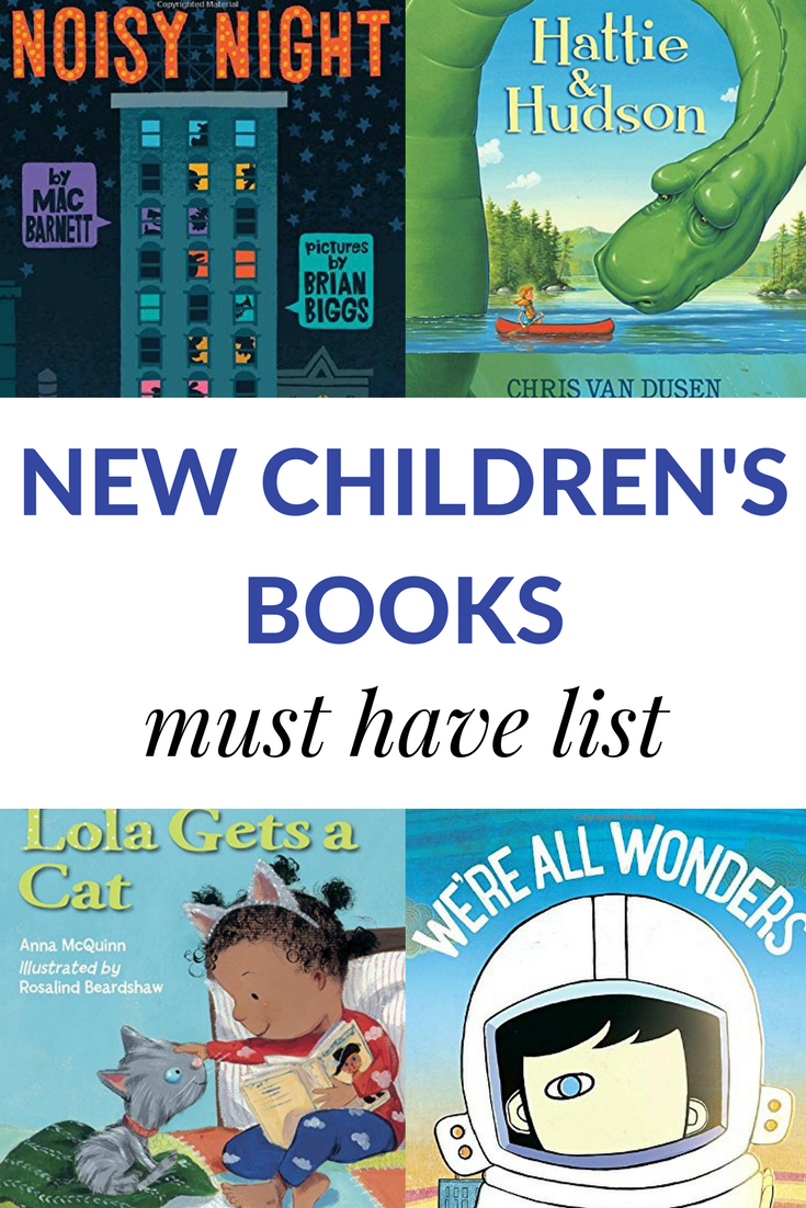 The Must Have List Of New Children S Books