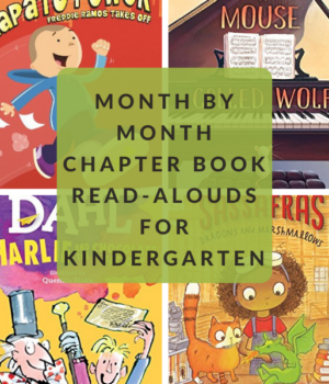 CHAPTER BOOK READ ALOUDS FOR KINDERGARTEN