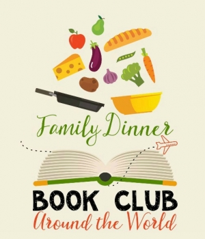 Journey around the world with a family dinner book club!
