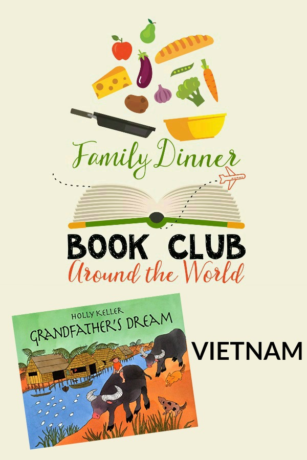 Exploring Vietnam is so much fun through a Family Dinner Book Club. A Vietnamese menu, conversation starters, table activity craft, and a family service project are included for the book, Grandfather's Dream.