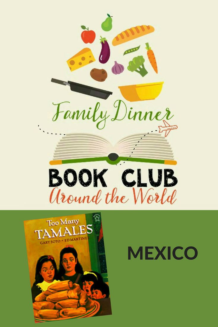 Exploring Mexico through an Around the World Family Dinner Book Club complete with a free themed menu, conversation starters, a family service project, and craft activity.