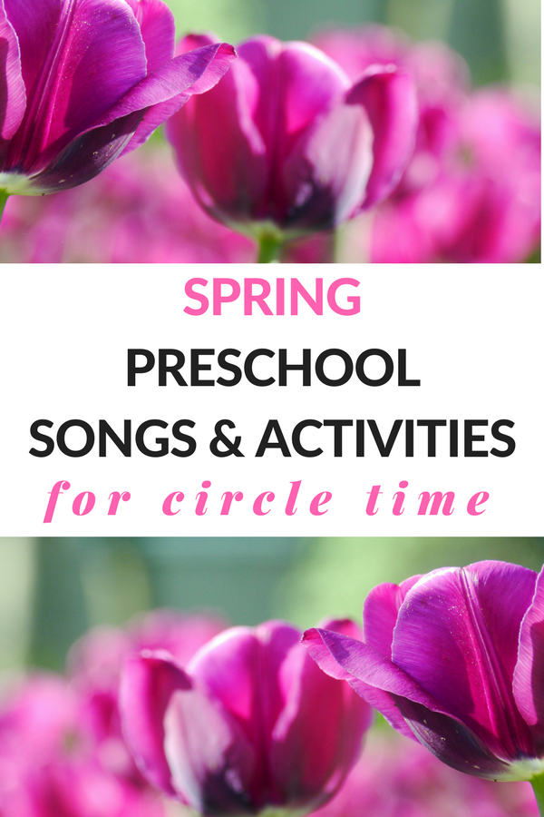 spring preschool song and activities for circle time