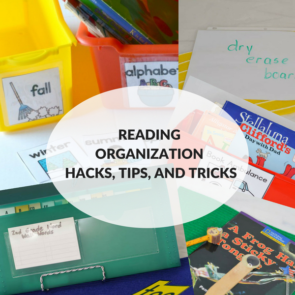 Teacher organizational hacks and tips for getting your classroom ready for literacy instruction.