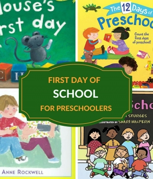 BOOK TITLES FOR THE FIRST DAY OF PRESCHOOL