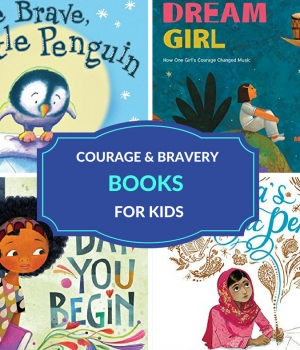 kids' books about courage and bravery