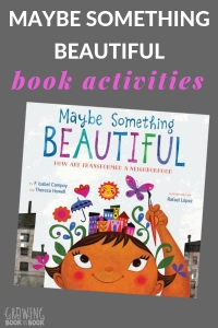 list of activities to do with Maybe Something Beautiful