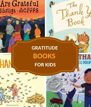 CHILDREN'S BOOKS ABOUT GRATITUDE AND APPRECIATION