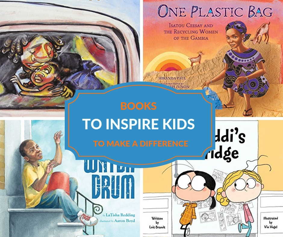 books to inspire kids to make a difference