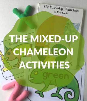 three activities to go with the mixed up chameleon book by eric carle
