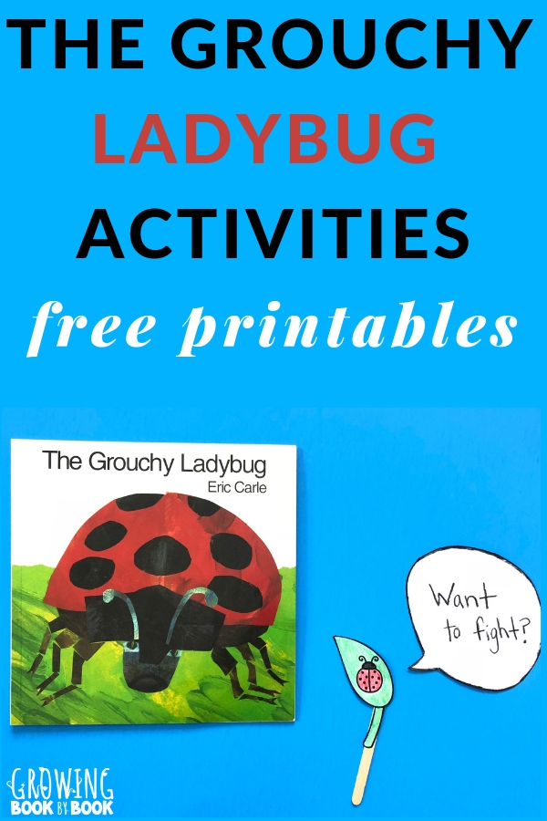 The Grouchy Ladybug activities that include free printables.