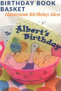create a book basket for a fun classroom birthday idea