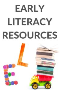 what is early literacy and how do we teach it
