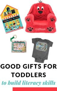 GIFT IDEAS FOR TODDLERS INCLUDING BOOKS AND LITERACY ACTIVITIES