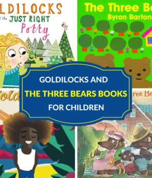 Goldilocks and the Three Bears books