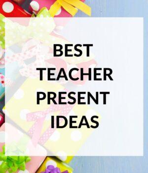 list of teacher gift ideas