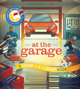 At the Garage Shine a Light Book
