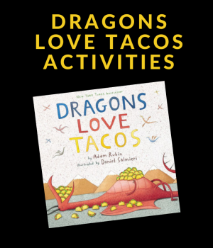 activities to do with Dragons Love Tacos