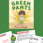 activities to do with Green Pants by Kenneth Kraegel