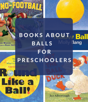 PRESCHOOL BOOKS ABOUT BALLS