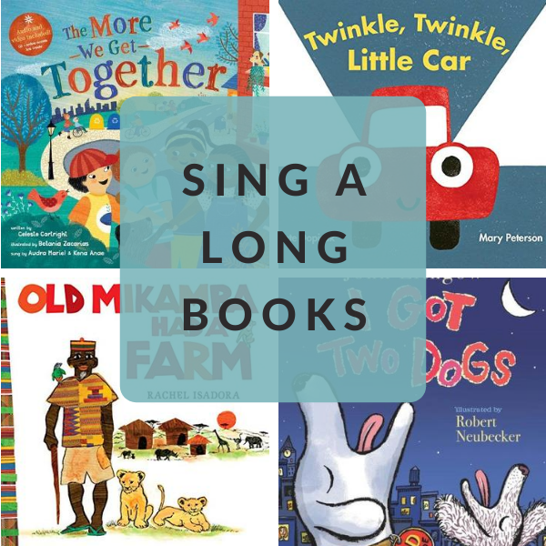 BOOKS YOU CAN SING DURING CIRCLE TIME