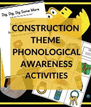 phonological awareness activities for a construction theme