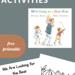 ACTIVITIES TO GO WITH WE'RE GOING ON A BEAR HUNT
