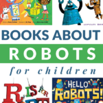 BOOKS FOR KIDS ABOUT ROBOTS