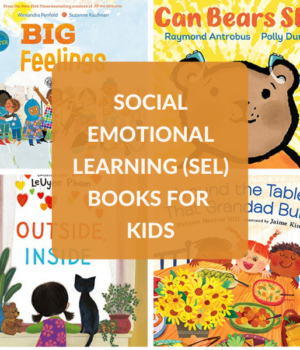 social emotional learning picture books for children