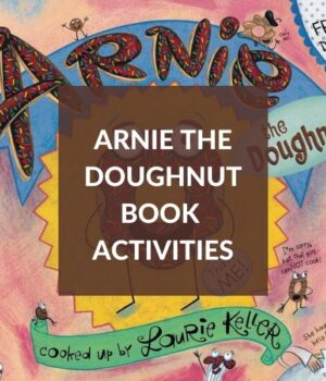 BOOK ACTIVITIES FOR ARNIE THE DOUGHNUT