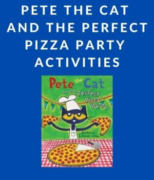 Pete the Cat and the Perfect Pizza Party ideas